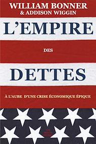 Téléchargez le livre :  L'Empire des dettes