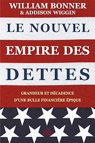 Téléchargez le livre :  Le Nouvel Empire des dettes