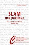 Télécharger le livre :  Slam, une poétique