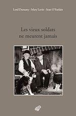 Download this eBook Les vieux soldats ne meurent jamais