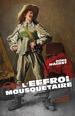 Download this eBook L'Effroi mousquetaire