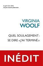 Download this eBook Quel soulagement : se dire « j'ai terminé»