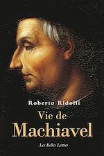 Téléchargez le livre :  Vie de Nicolas Machiavel