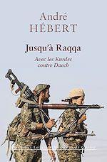 Download this eBook Jusqu'à Raqqa