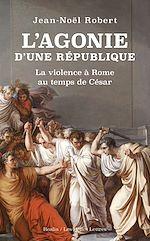 Download this eBook L'Agonie d'une République