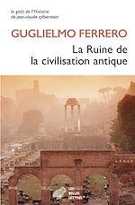 Téléchargez le livre :  La Ruine de la civilisation antique