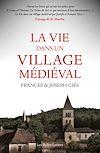 Télécharger le livre :  La Vie dans un village médiéval