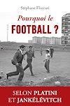 Télécharger le livre :  Pourquoi le football ?