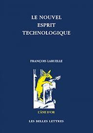 Téléchargez le livre :  Le Nouvel esprit technologique