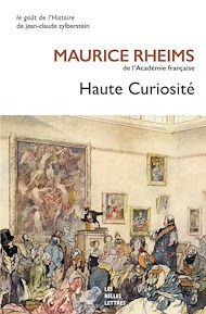 Téléchargez le livre :  Haute Curiosité