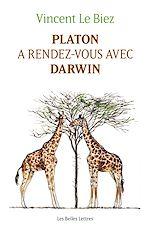 Téléchargez le livre :  Platon a rendez-vous avec Darwin