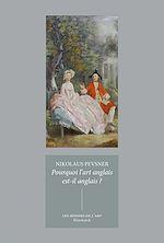 Téléchargez le livre :  Pourquoi l'art anglais est-il anglais?