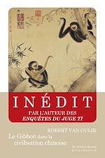 Download this eBook Le Gibbon dans la civilisation chinoise