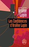 Télécharger le livre :  Les Confidences d'Arsène Lupin