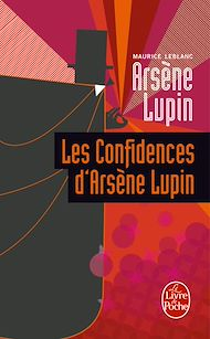 Téléchargez le livre :  Les Confidences d'Arsène Lupin