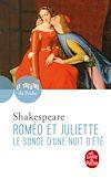 Télécharger le livre :  Roméo et Juliette suivi de Le Songe d'une nuit d'été