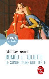 Téléchargez le livre :  Roméo et Juliette suivi de Le Songe d'une nuit d'été