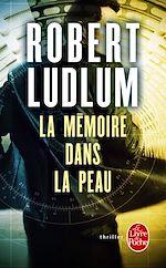Télécharger cet ebook : La Mémoire dans la peau
