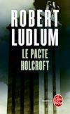 Télécharger le livre :  Le Pacte Holcroft
