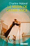 Télécharger le livre :  Le Marin de Casablanca