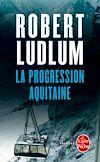 Télécharger le livre :  La Progression Aquitaine