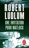 Télécharger le livre :  Une invitation pour Matlock