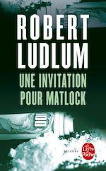 Télécharger cet ebook : Une invitation pour Matlock