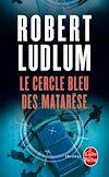 Télécharger le livre :  Le Cercle bleu des Matarèse