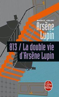 Téléchargez le livre :  813 la double vie d'Arsène Lupin
