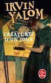 Télécharger le livre :  Créatures d'un jour