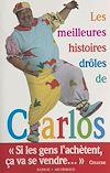 Télécharger le livre :  Les meilleures histoires drôles de Carlos