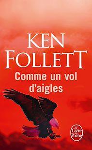 Téléchargez le livre :  Comme un vol d'aigles