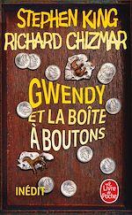 Téléchargez le livre :  Gwendy et la boîte à boutons