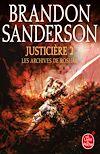 Télécharger le livre :  Justicière, Volume 2 (Les Archives de Roshar, Tome 3)