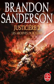 Téléchargez le livre :  Justicière, Volume 2 (Les Archives de Roshar, Tome 3)