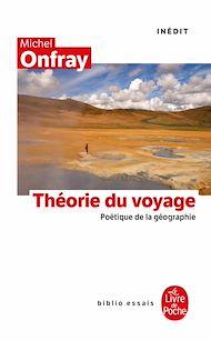 Téléchargez le livre :  La Théorie du voyage