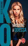 Télécharger le livre :  Massacre à Odessa (KO, Tome 1)