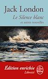 Télécharger le livre :  Le Silence blanc et autres nouvelles