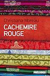 Cachemire rouge | Moreau, Christiana