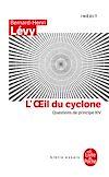 Télécharger le livre :  L'oeil du Cyclone (Questions de principe, XIV)