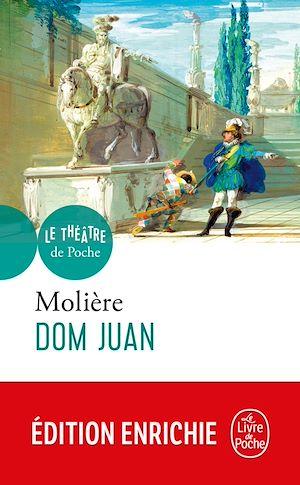 Dom Juan ou Le festin de pierre : comédie, 1665
