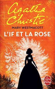 Téléchargez le livre :  L'If et la rose
