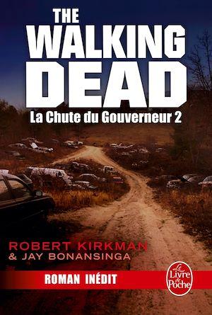 The walking dead, Volume 3, La chute du Gouverneur. Volume 2