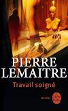 Travail soigné | Lemaitre, Pierre
