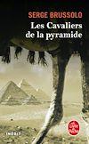 Télécharger le livre :  Les Cavaliers de la pyramide (Les Cavaliers de la pyramide, Tome 1)