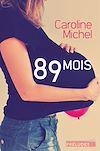 Télécharger le livre :  89 mois