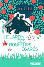 Download this eBook Le Jardin des bonheurs égarés