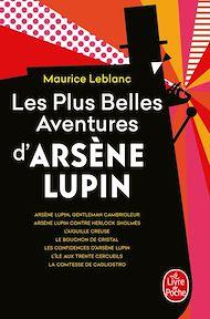 Téléchargez le livre :  Les Plus Belles Aventures d'Arsène Lupin