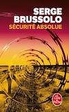 Télécharger le livre :  Sécurité absolue