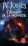 Télécharger le livre : L'Enfant de la prophétie (Le Livre des mots, tome 1)